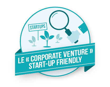 Le Corporate Venture start-up friendly